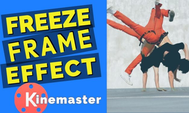 Create a Freeze Frame effect using Kinemaster Mobile Video Editor